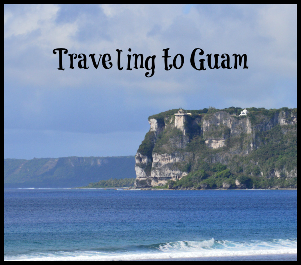Travel Tips for Visiting Guam, USA