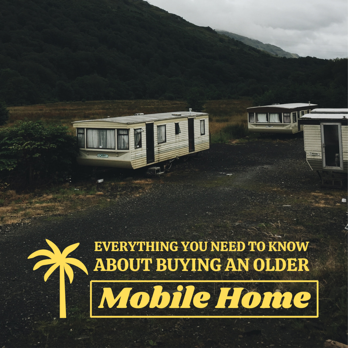 You can likely find a good deal on a trailer home built in the 70s or 80s, but before you seal the deal, be sure to consider the following factors.