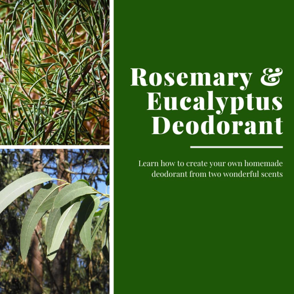 Rosemary and Eucalyptus Deodorant