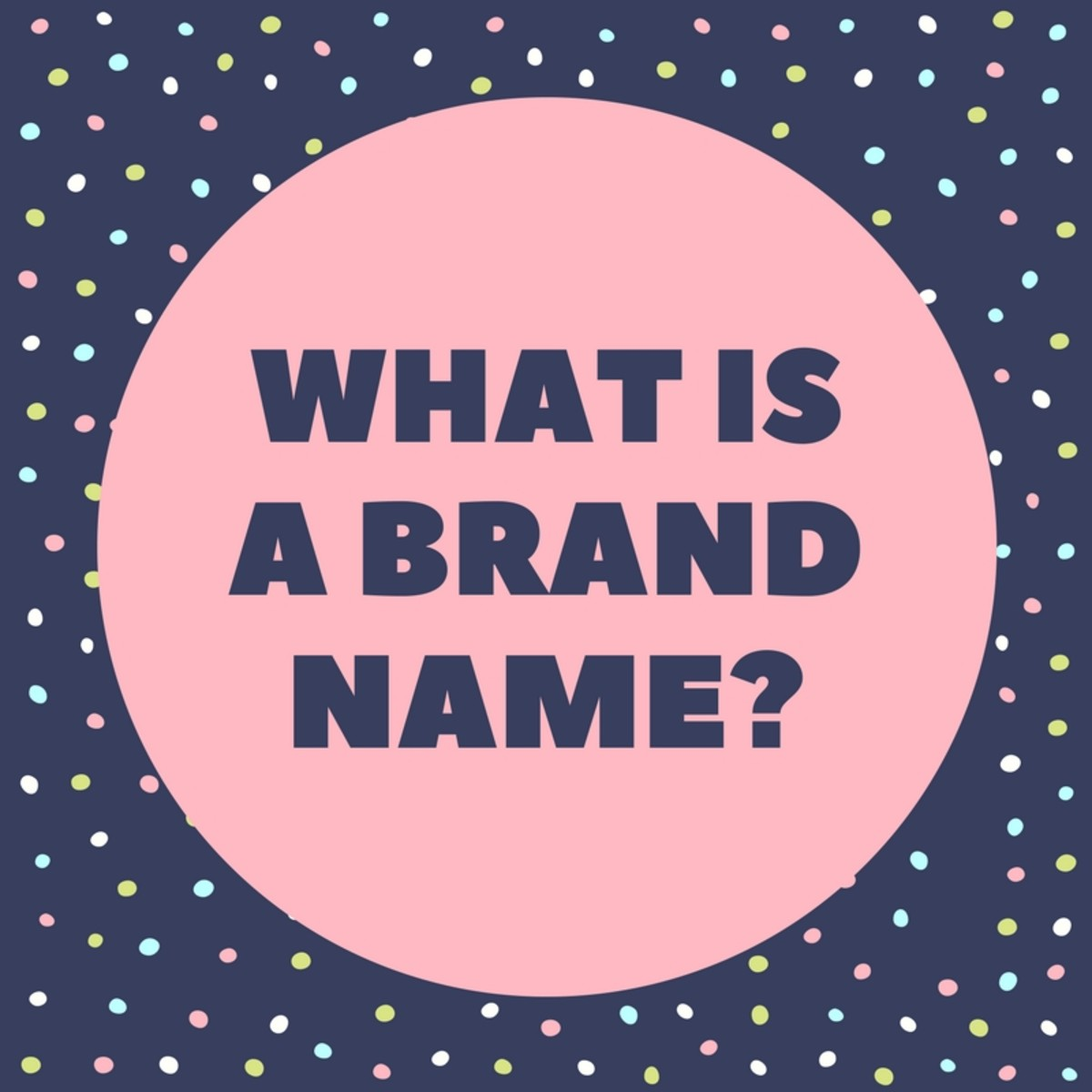 what-is-a-brand-name