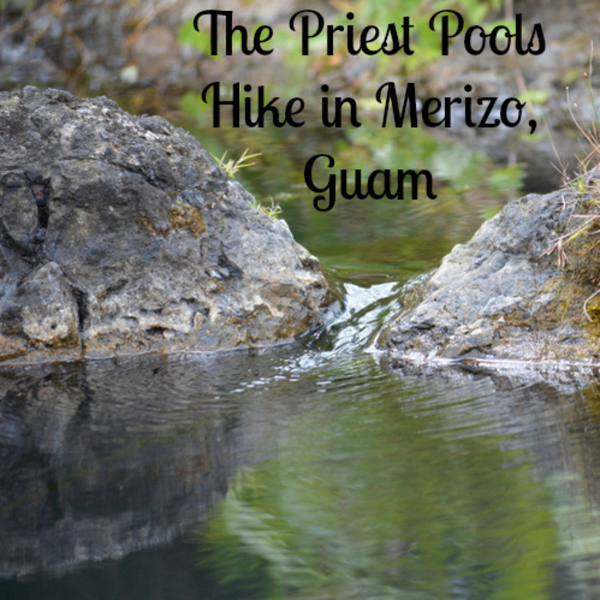 Merizo Priest Pools hike