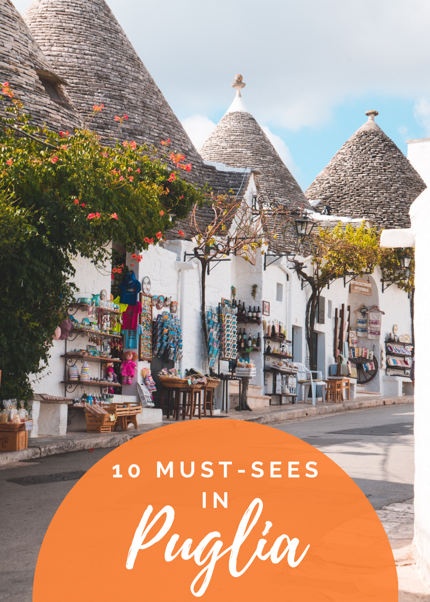 The Top 10 Reasons to Visit Puglia, Italy (Take It From a Local!)