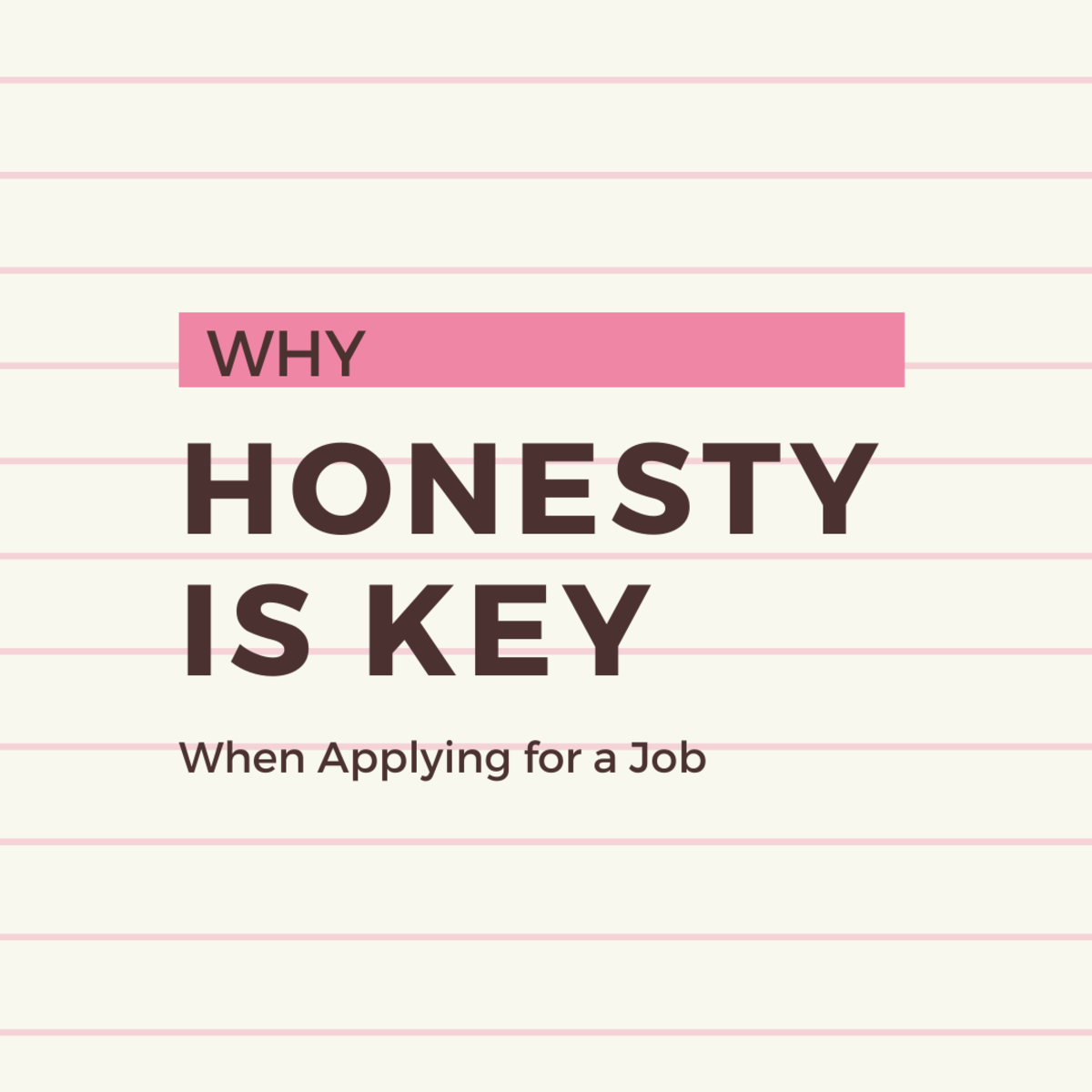 Why Applicants Should Be Honest on a Job Application