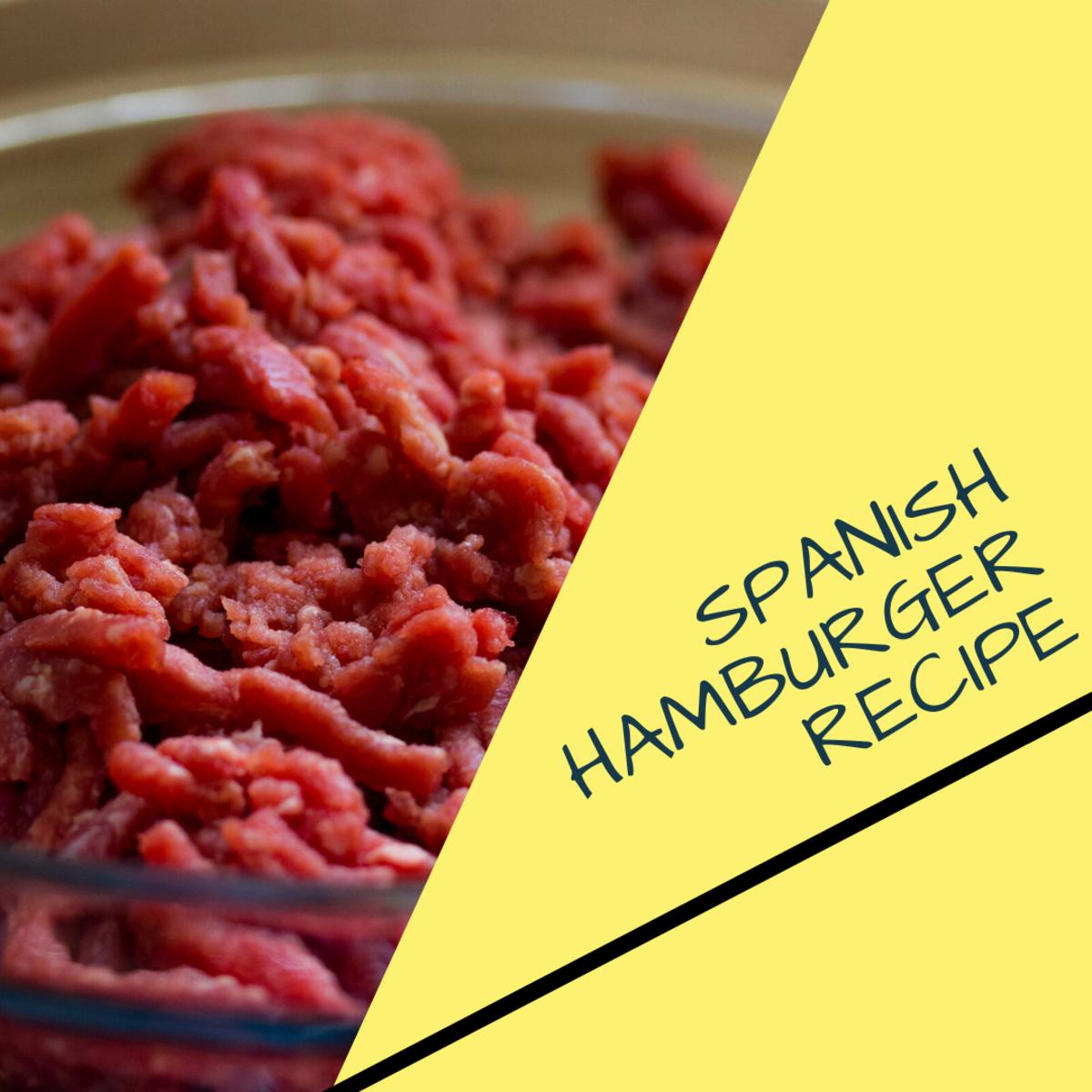 Easy 80-Year-Old Heirloom Spanish Hamburger Recipe