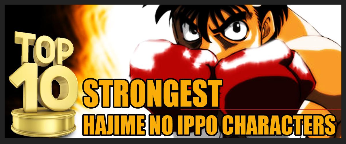 Top 10 Strongest Hajime no Ippo Characters