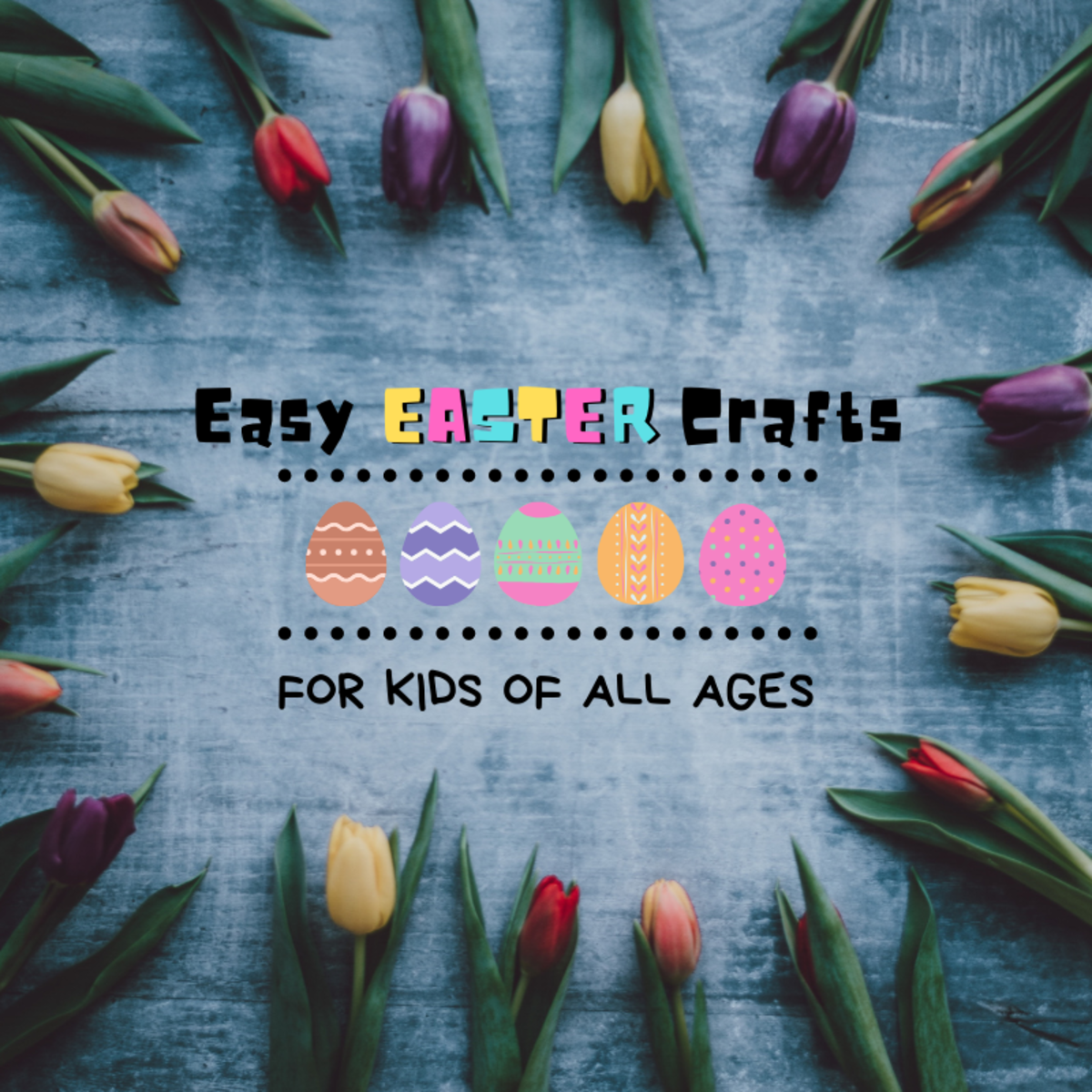 These six crafts are perfect for getting creative with the kids on Easter!