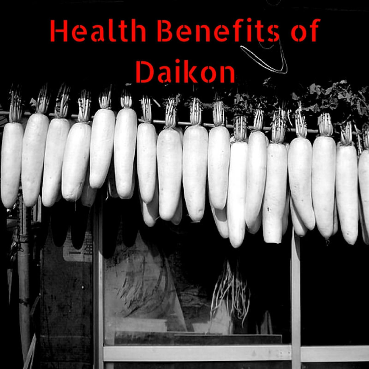 Benefits of Daikon or Chinese Radish