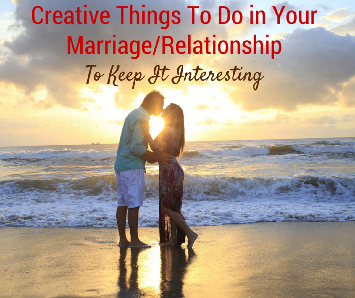 Creative Things To Do In Your Relationship/Marriage to Keep it Interesting