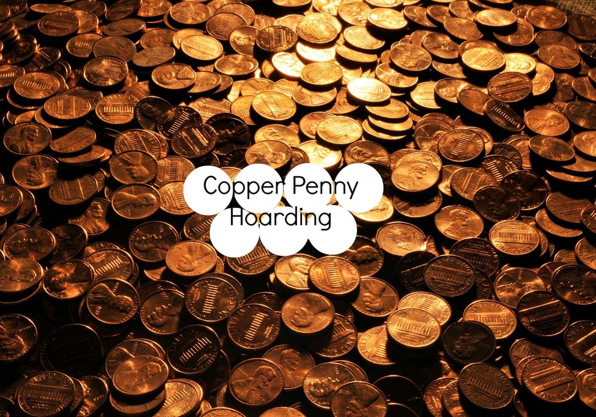 Copper Penny Hoarding