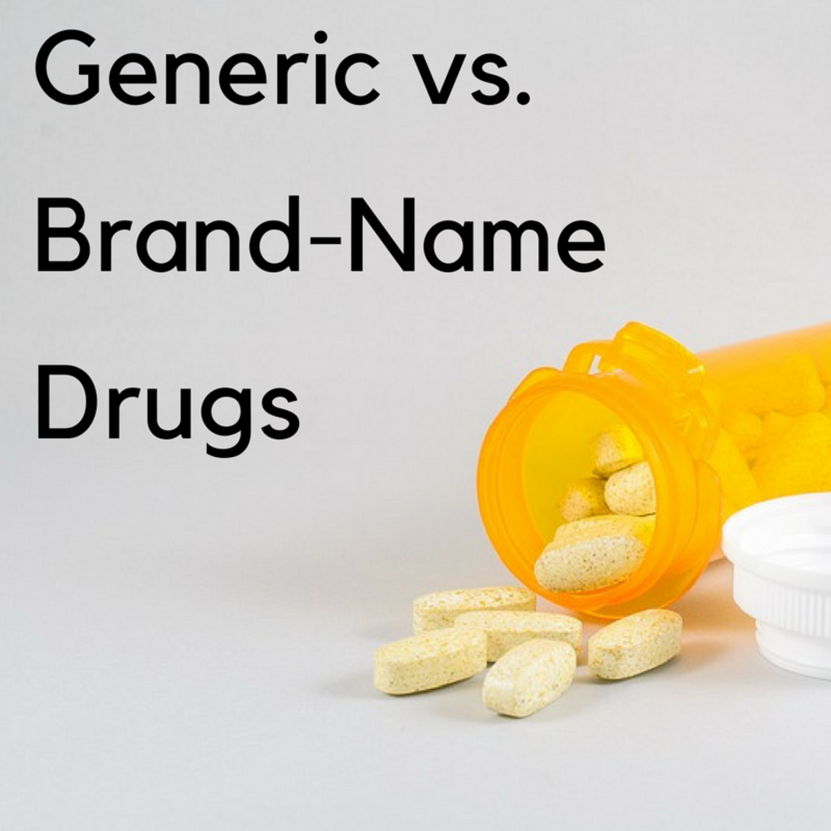 What's the Difference Between Generic and Brand-Name Medicine?