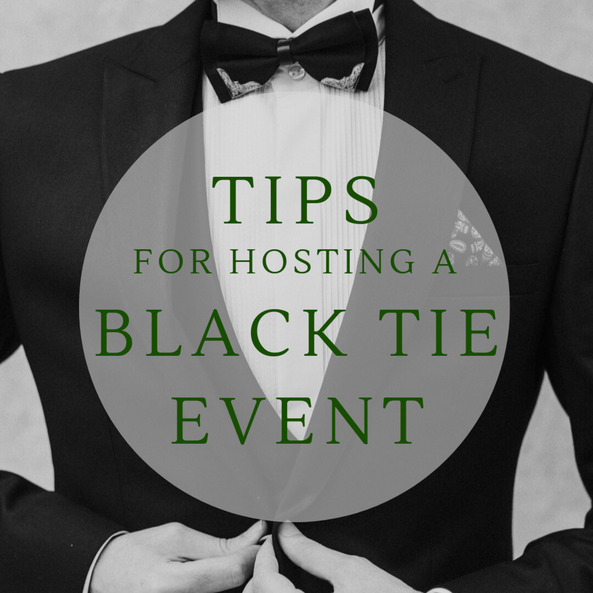Tips for Hosting a Luxurious Black Tie Event