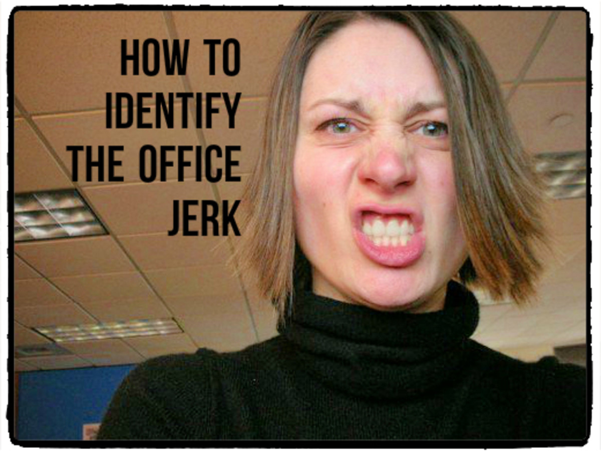 This article will illuminate the characteristics of the Office Jerk and potentially help you determine whether or not you fit that description.