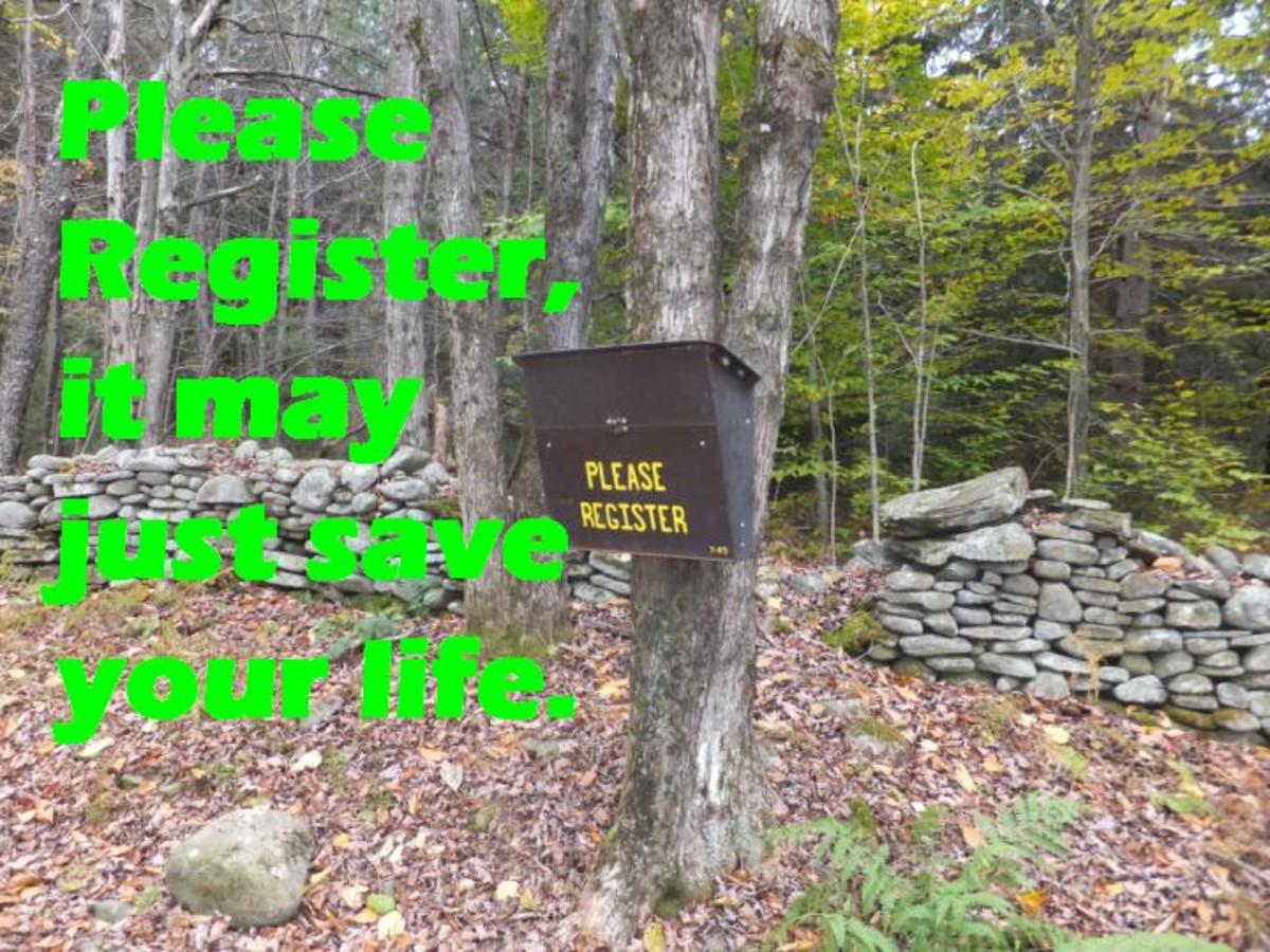 Sign in and out at all trailheads, it may just save your life.