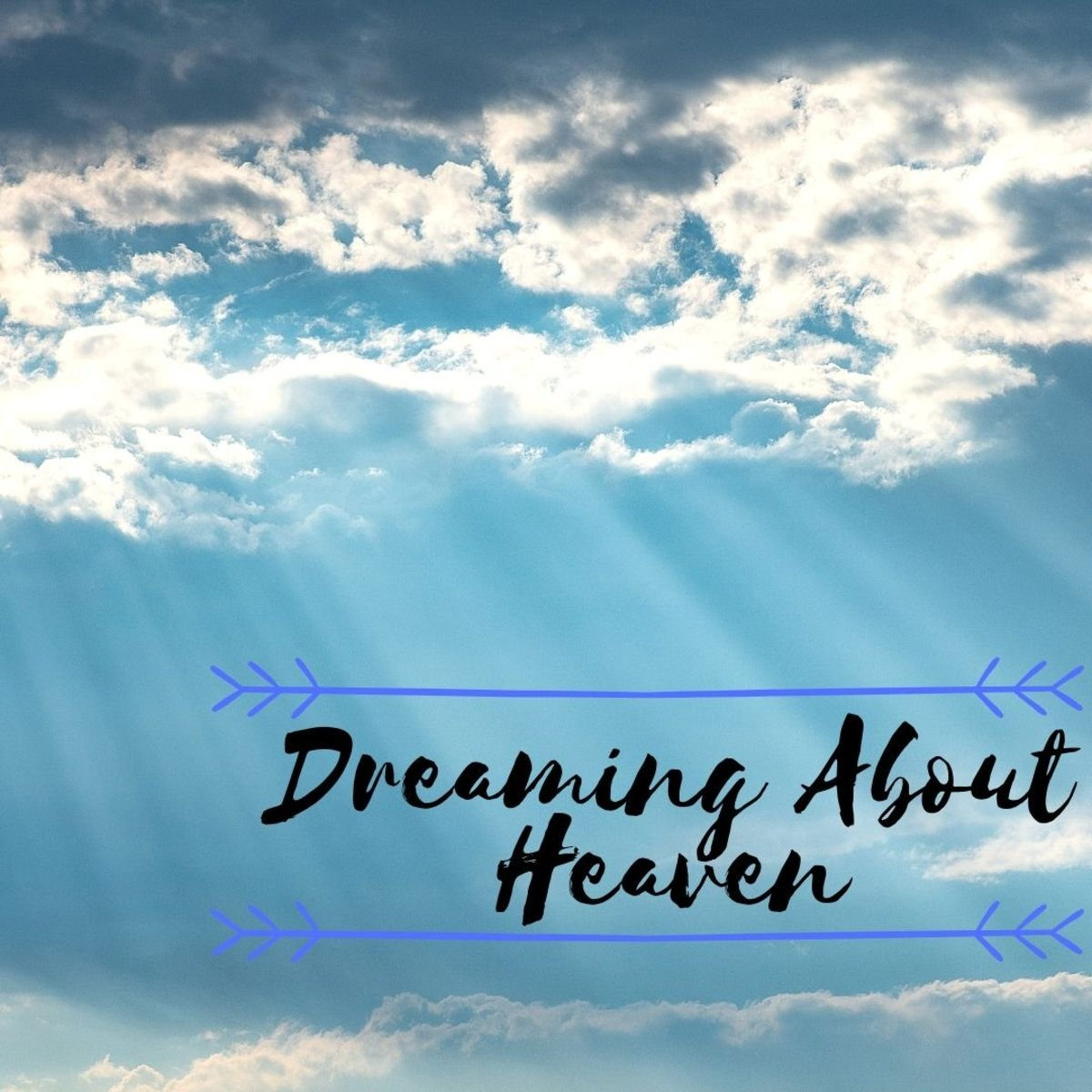 Dreams of Heaven: Meanings and Interpretations | Exemplore