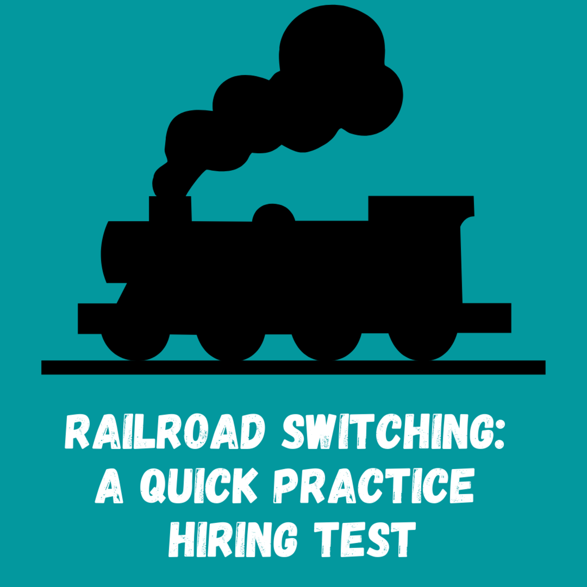 Railroad Switching: A Quick Practice Hiring Test