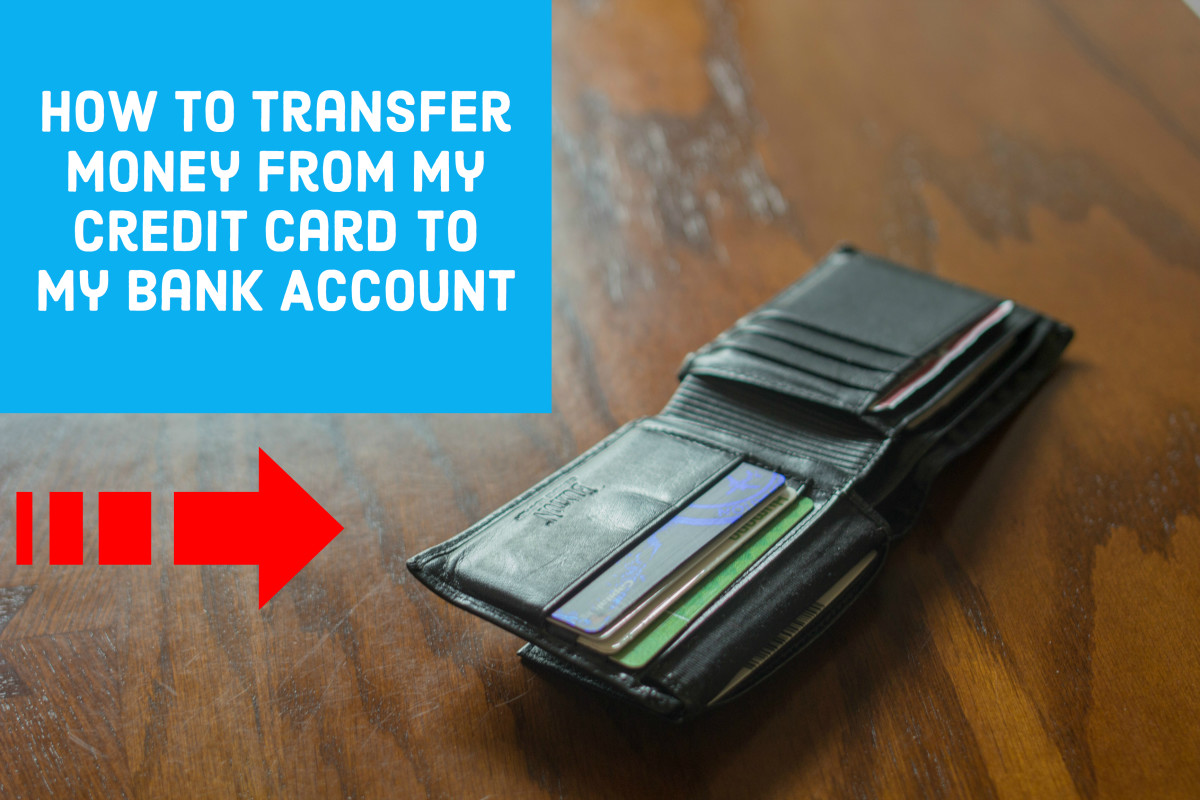 How to Transfer Money From My Credit Card to Bank Account