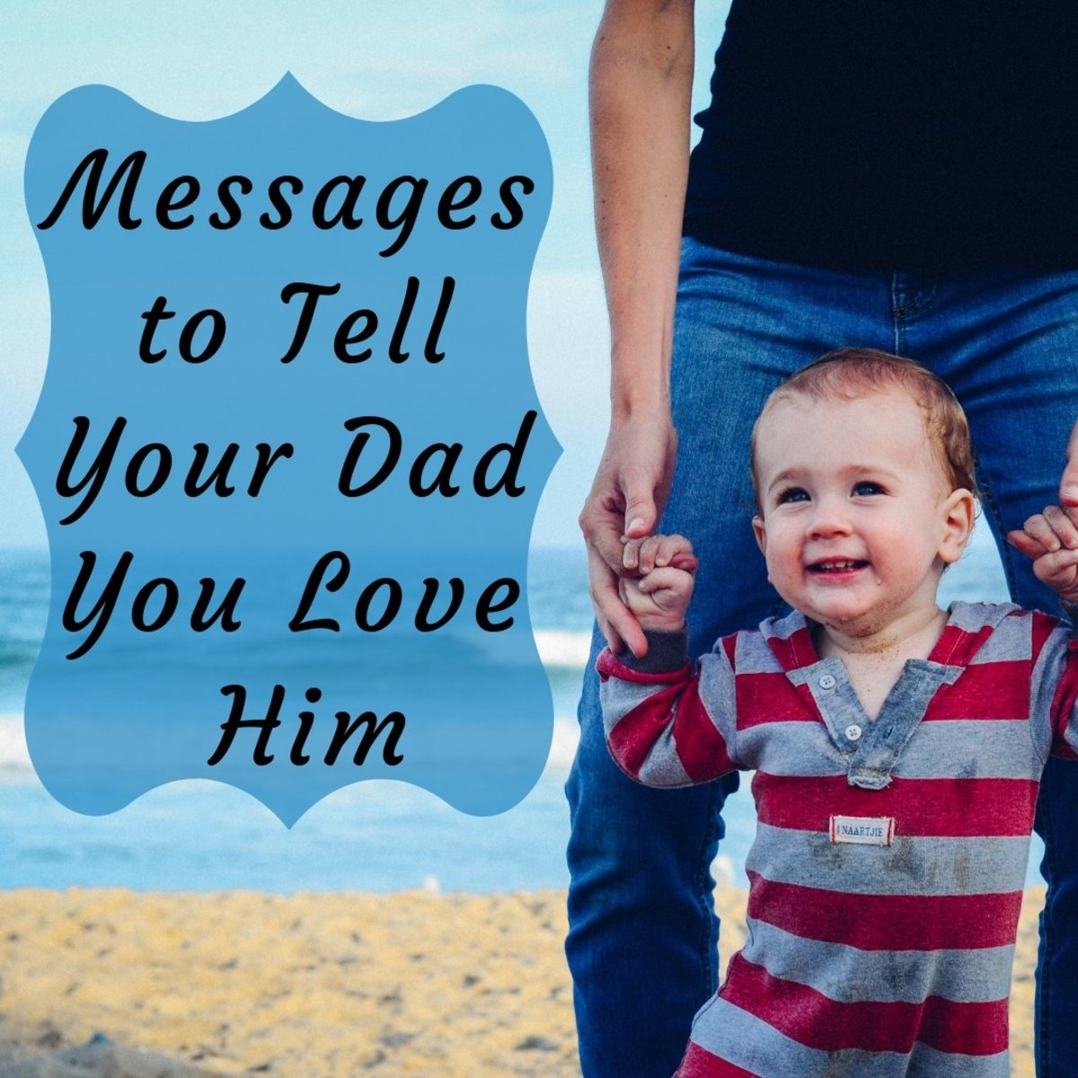 "Messages and Poems to Say ""I Love You"" to Your Father"