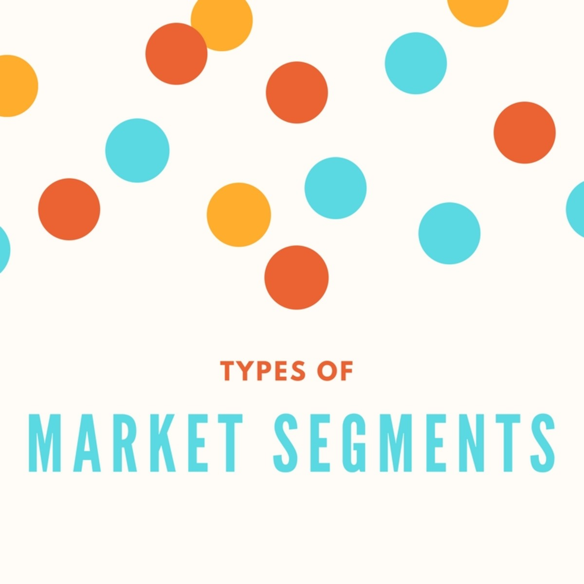 Types of Market Segments