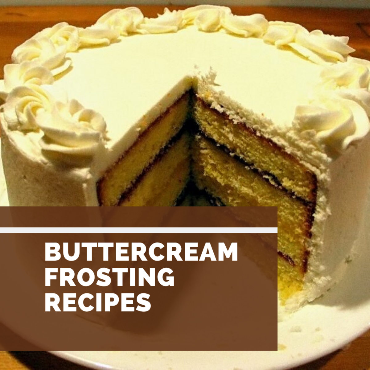 Love buttercream frosting? These recipes are perfect for you!