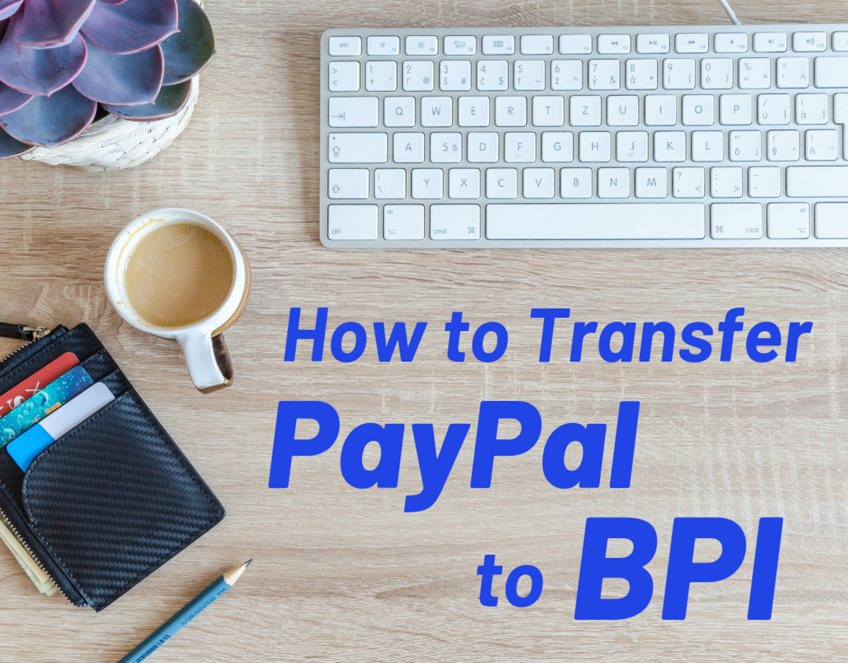 How to Transfer Money From PayPal to BPI | ToughNickel