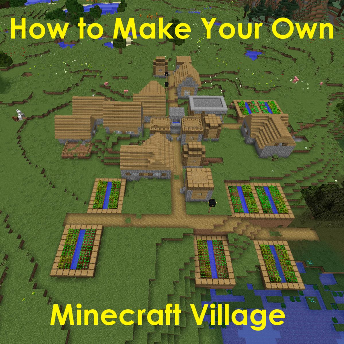 How to Make Your Own Village in Minecraft | LevelSkip Minecraft Dirt House Designs Html on