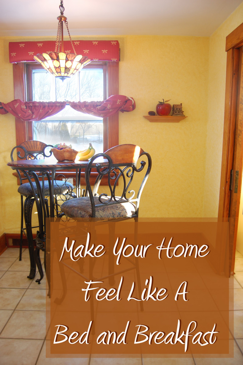 One of the joys of homemaking is to make your home feel like a bed and breakfast
