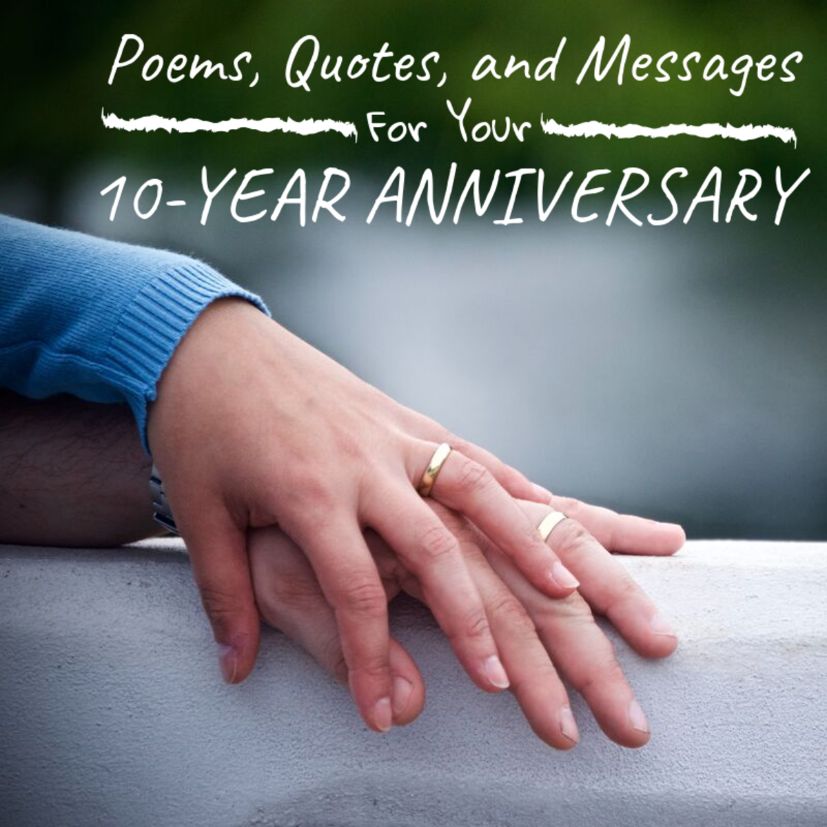 10 years of marriage is quite the accomplishment! Let your spouse know how excited you are for the next 10 to come!