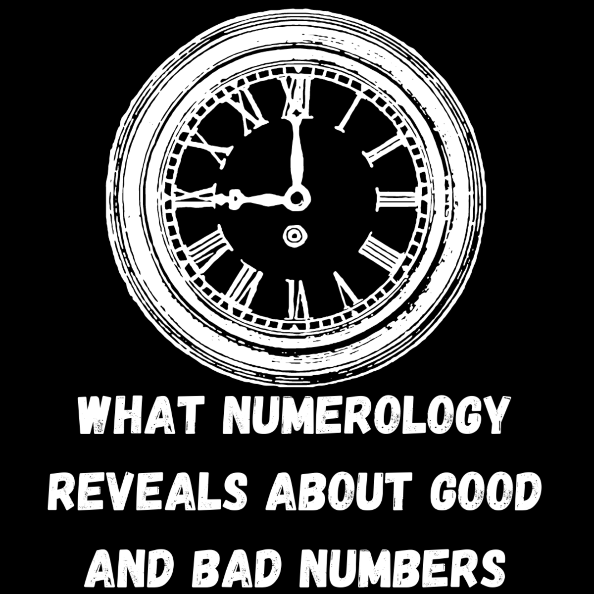 What Numerology Reveals About Good and Bad Numbers