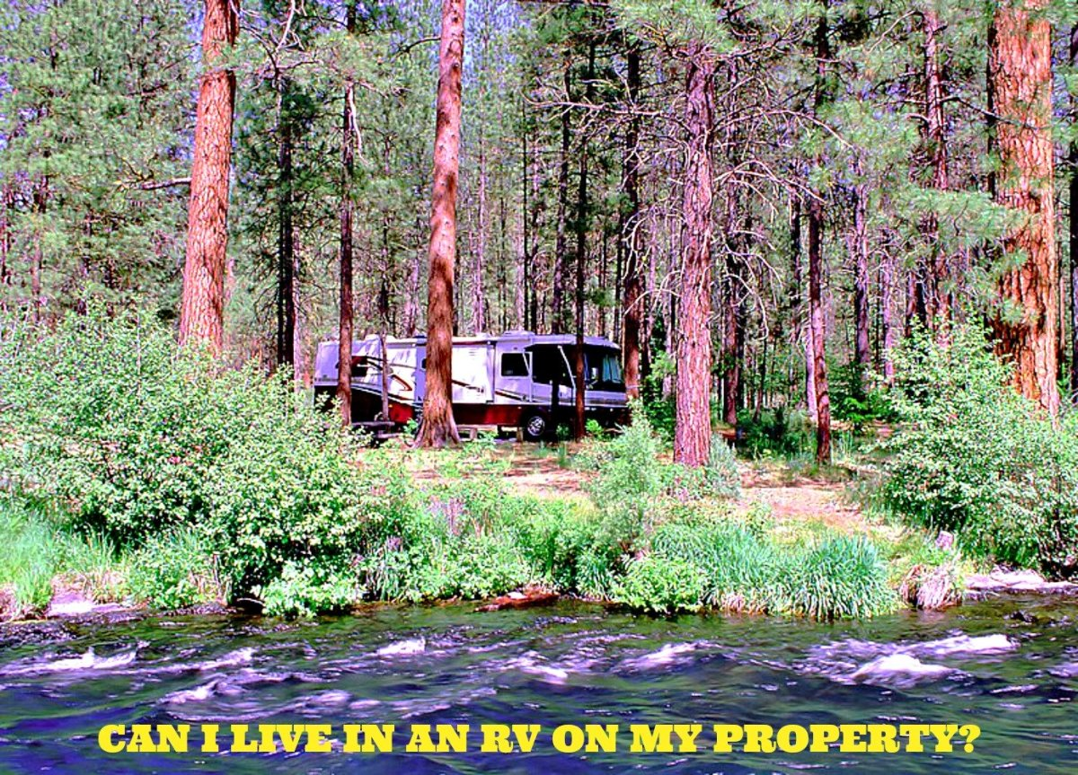 Living in your RV on your property can work well if you meet all zoning and sanitary requirements.