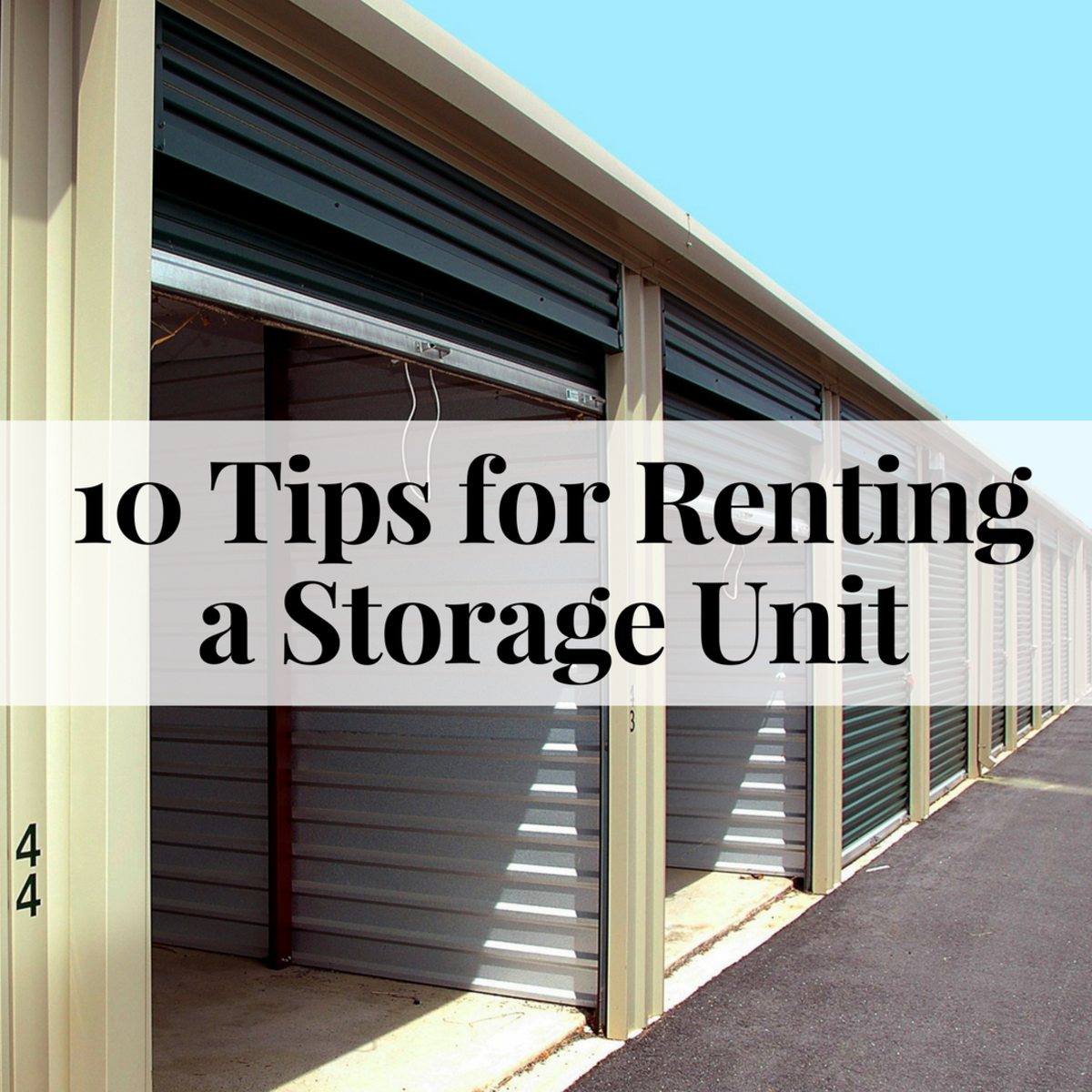 & 10 Tips for Renting a Storage Unit | Dengarden
