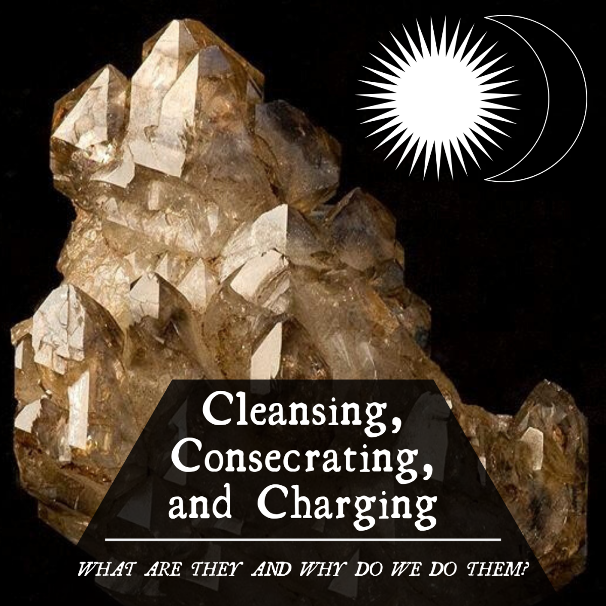 """If you're interested in Wicca, you've likely heard the terms """"cleanse,"""" """"consecrate,"""" and """"charge."""" But what do they mean?"""