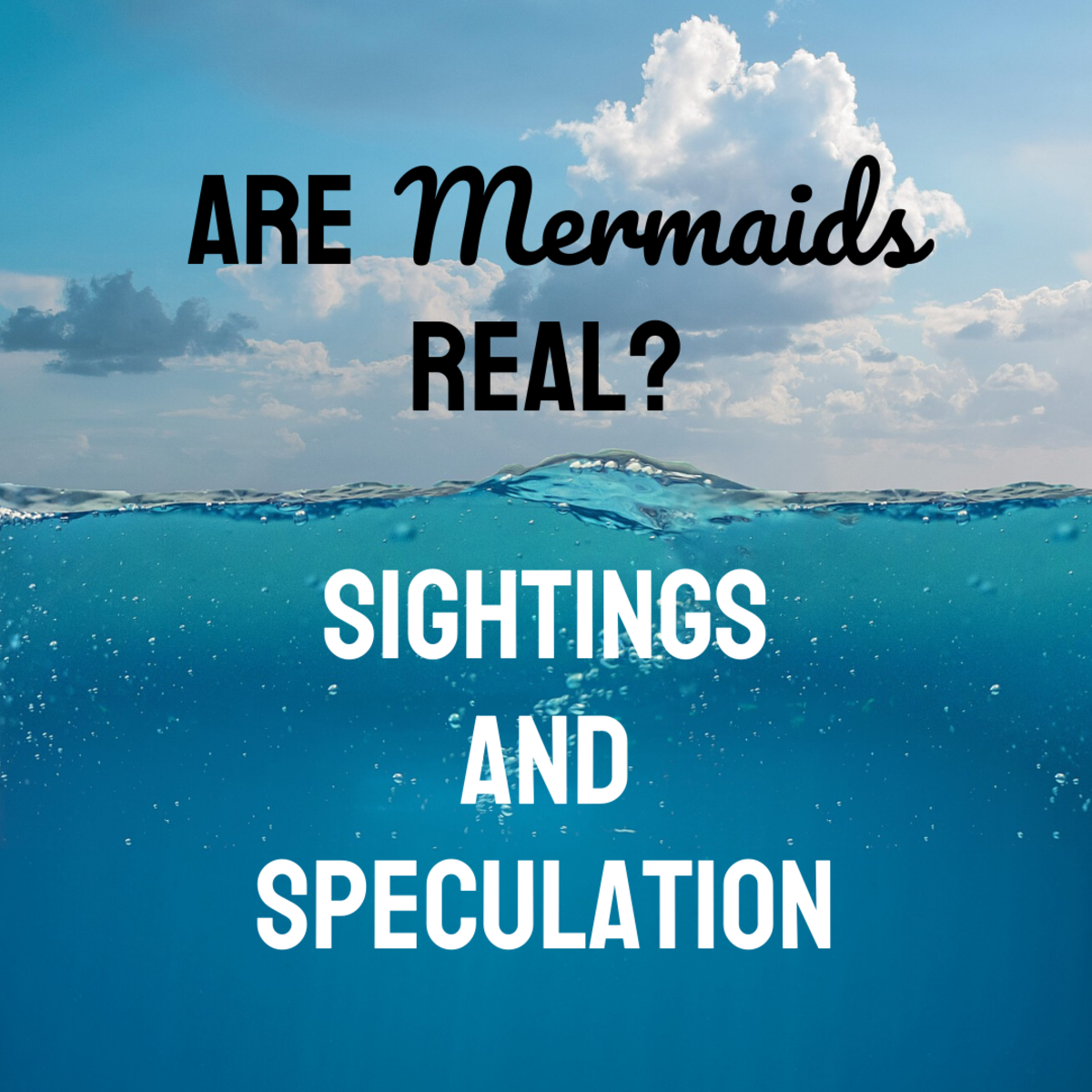 Mermaid Sightings and Speculation