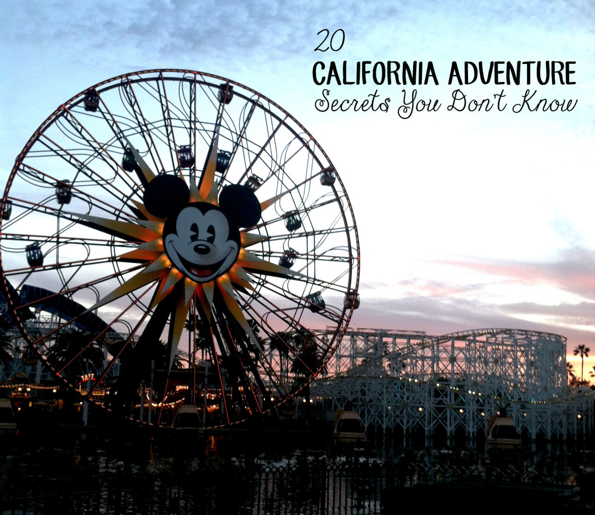 20 California Adventure Secrets You Don't Know