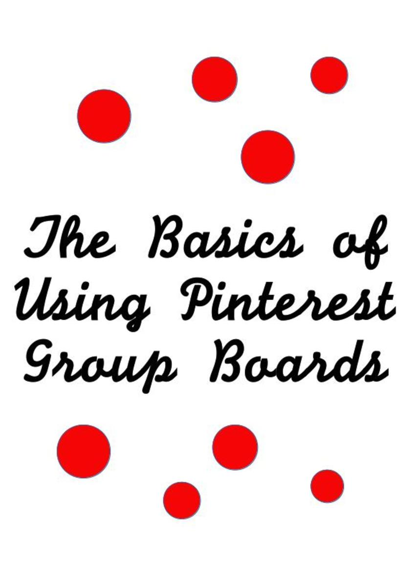 The Basics of Using Pinterest Group Boards