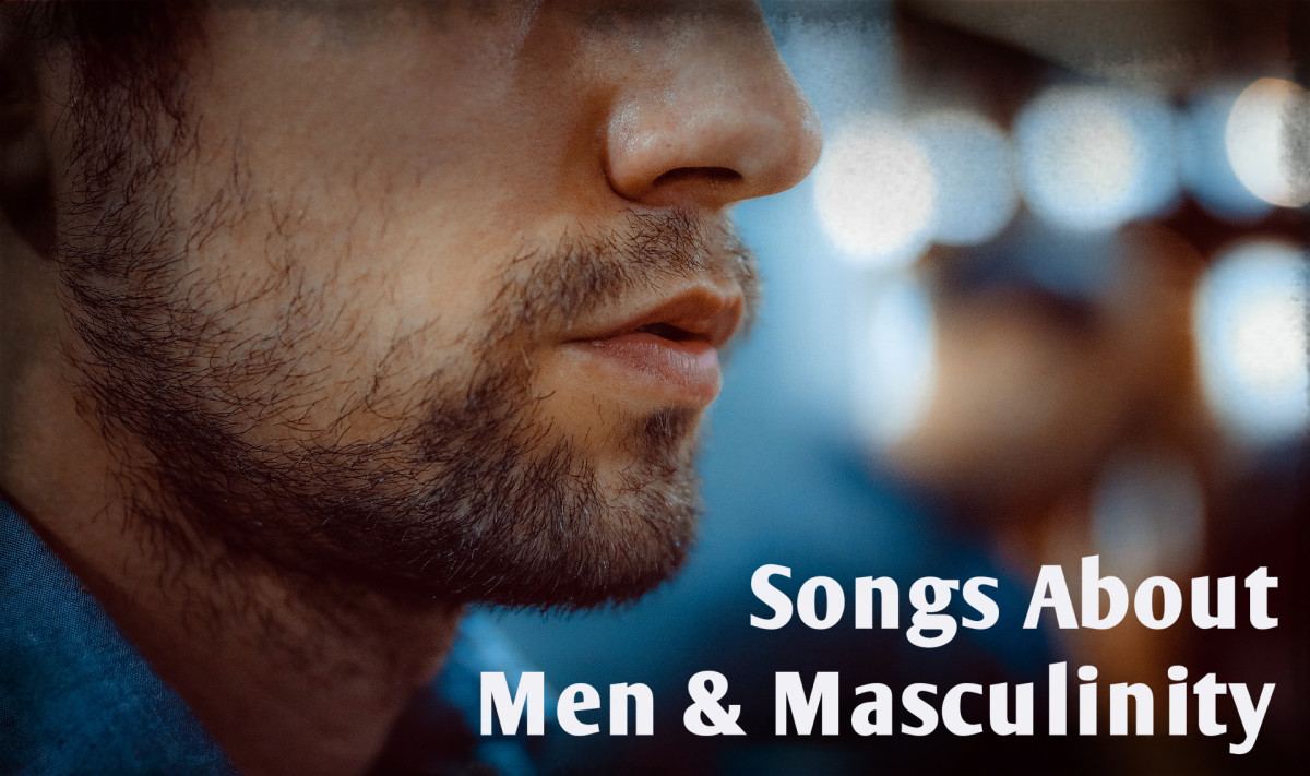 Hey there, manly man!  Here's a shout out to you. Celebrate men, masculinity, and being a  man with a playlist of pop, rock, hip hop, R&B, and country songs about guys.