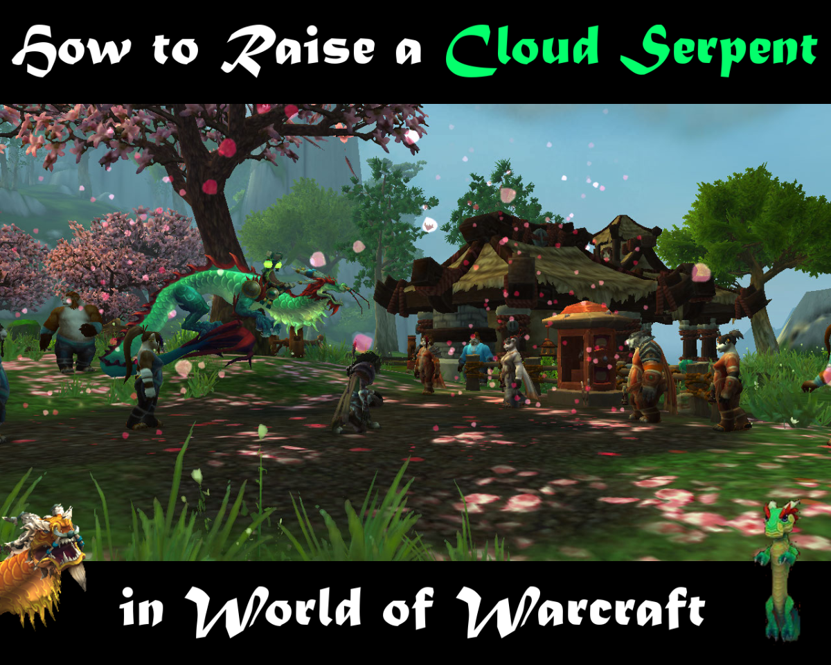 Do you want a Cloud Serpent mount? Learn how to train your very own today!