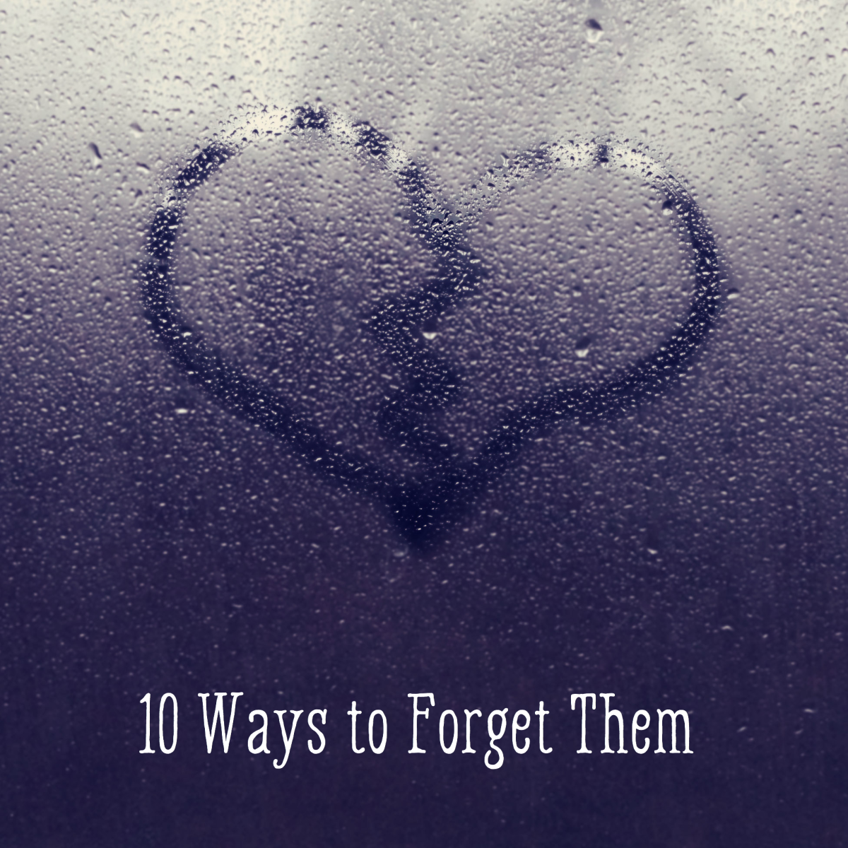 7 stages, how to forget the one who left