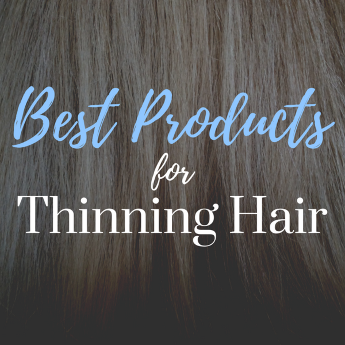 Find out which products will make your hair look its best.