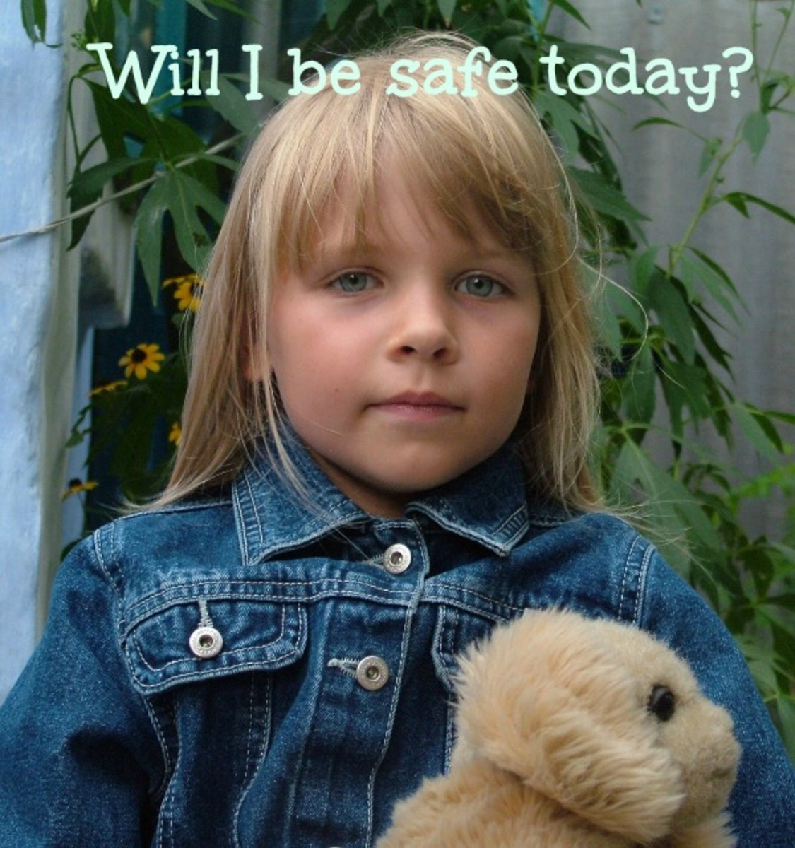 Children sadly wonder about how safe they will be on any given day.