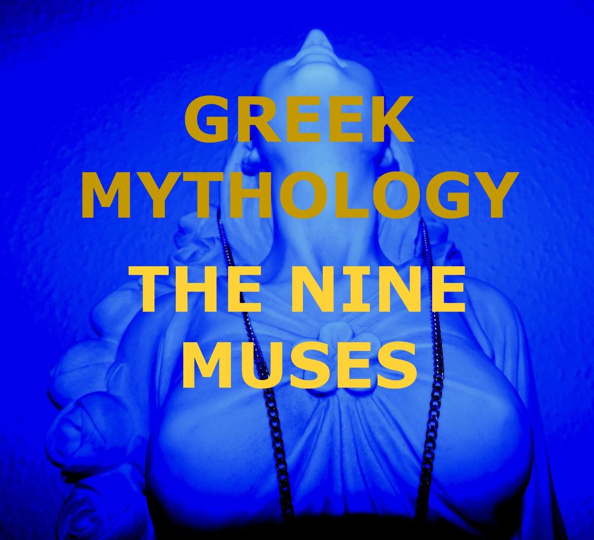 Who Were the Nine Muses of Greek Mythology?