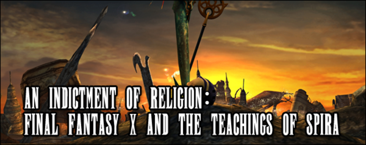 An Indictment of Religion: Final Fantasy X and The Teachings of Yevon