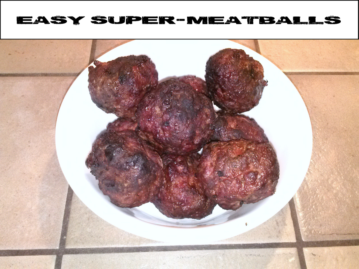 Easy Super-Meatballs in Less Than an Hour