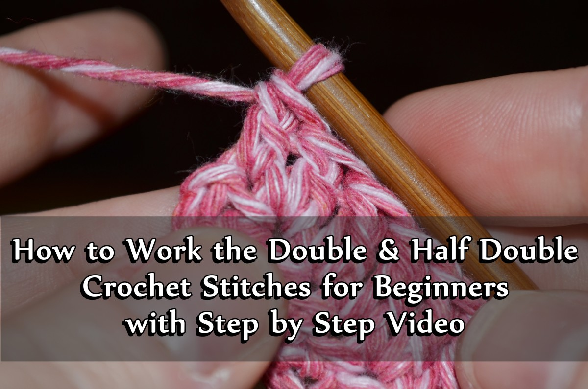 Double and Half-Double Crochet Stitches:  How-To With Video