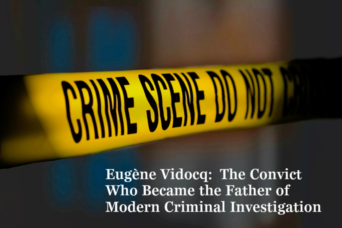 Eugene Vidocq was a master detective who ultimately commanded a force of 28 detectives, all of whom were all ex-convicts like himself.