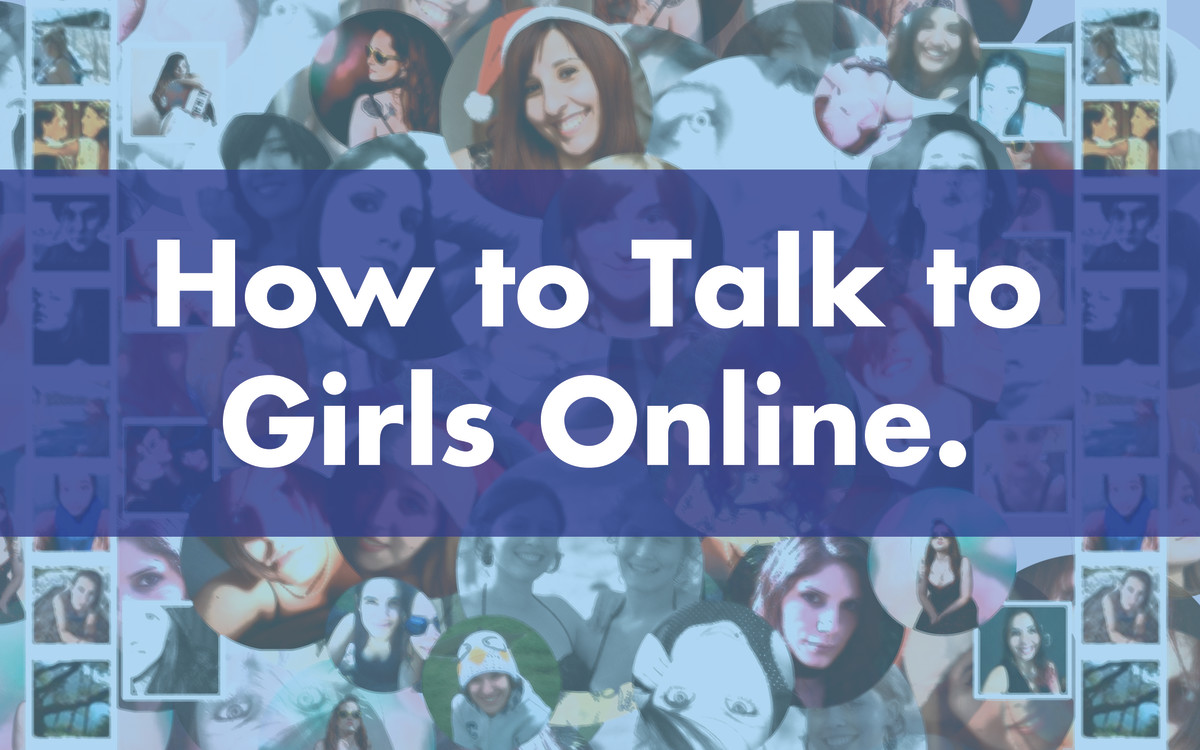 how to get a guy to talk to you online