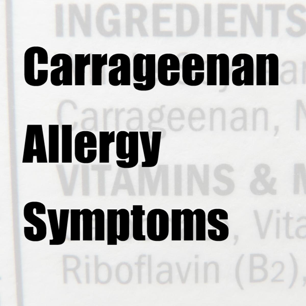 Carrageenan Allergy Symptoms
