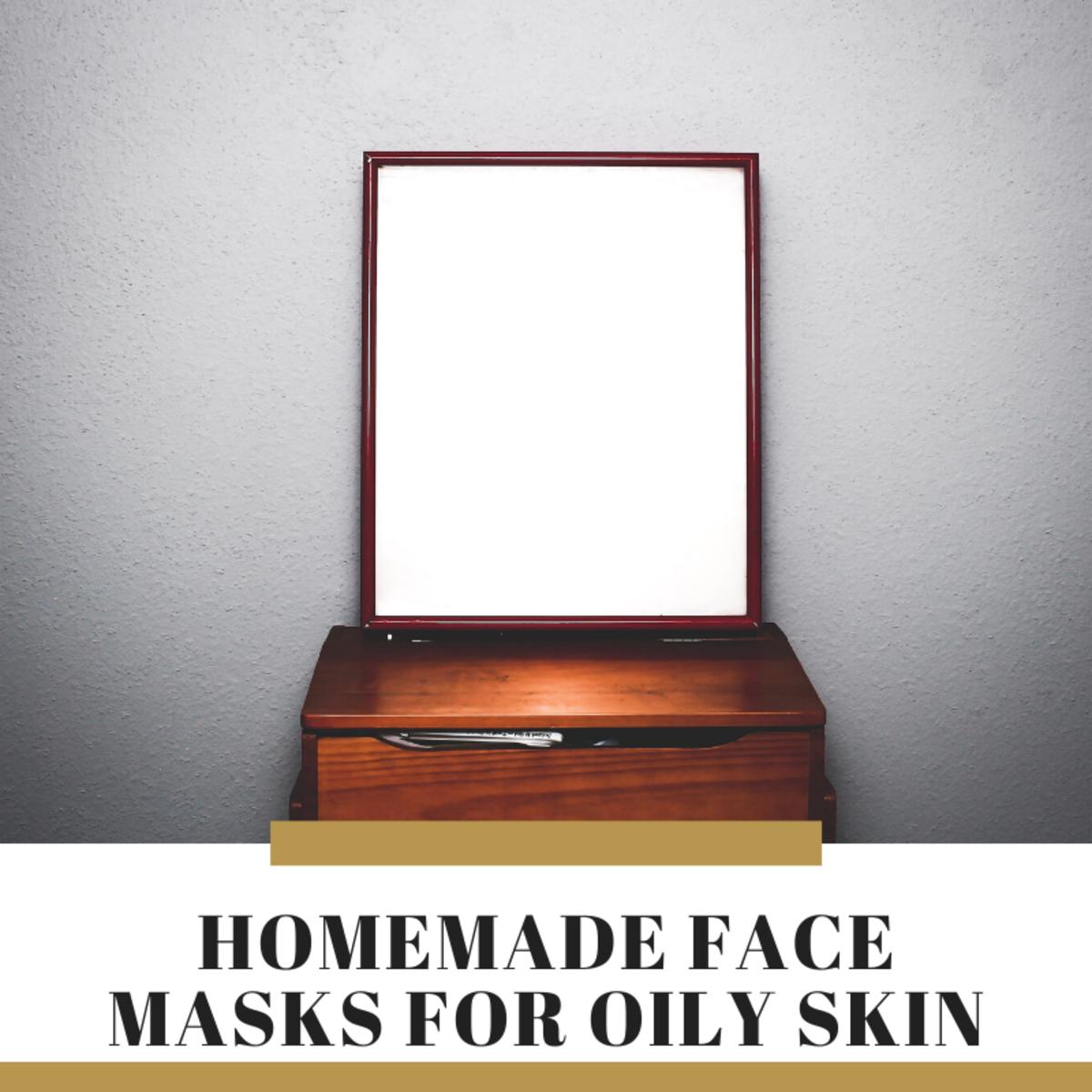 8 Best Homemade Face Masks for Oily Skin