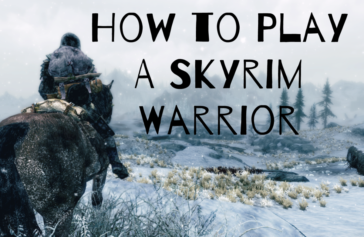 How to Play Best as a Warrior in The Elder Scrolls V: Skyrim