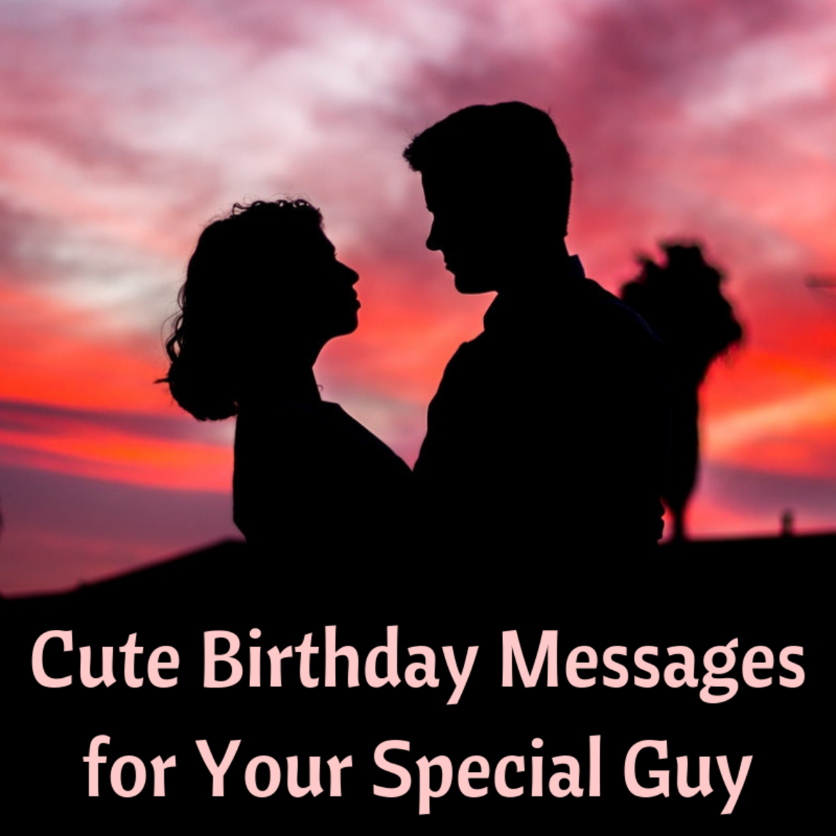 Cute Happy Birthday Quotes for Your Husband or Boyfriend