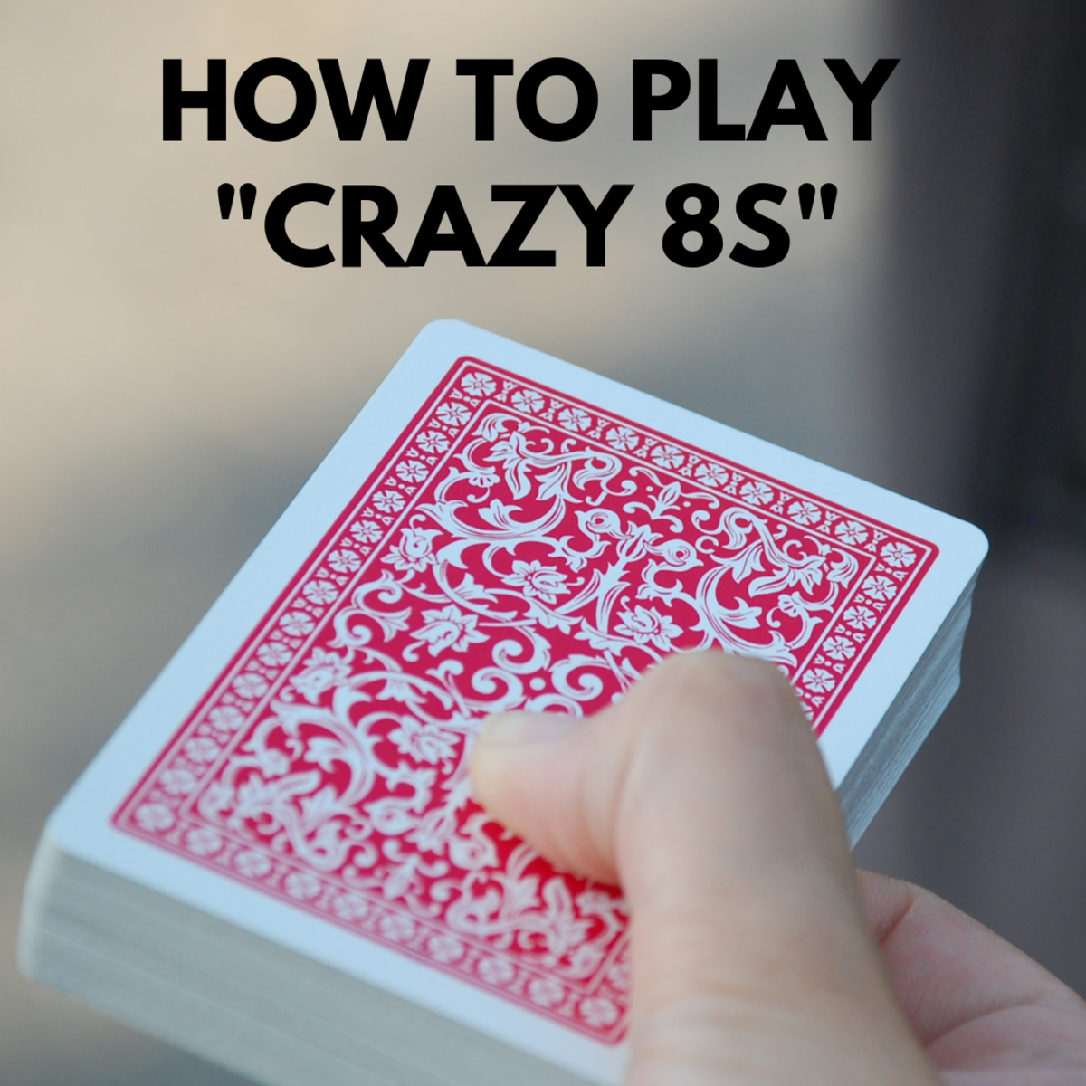 How to Play Crazy 8s